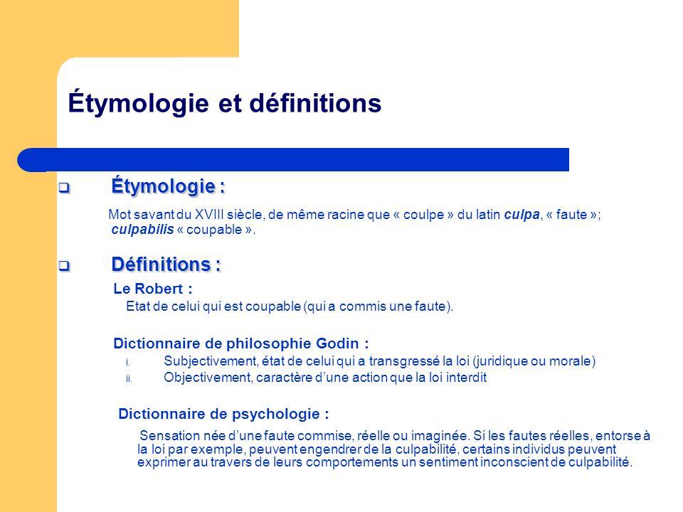 Étymologie et définitions Étymologie : Étymologie : Mot savant du XVIII siècle, de même racine que « coulpe » du latin culpa, « faute »; culpabilis «