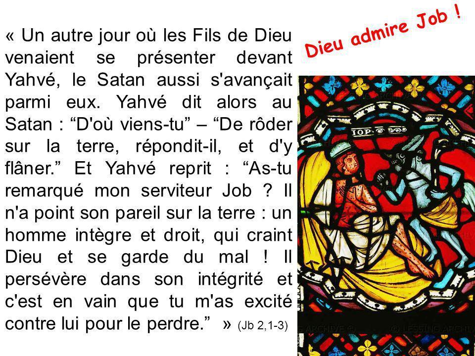 « Un autre jour où les Fils de Dieu venaient se présenter devant Yahvé, le Satan aussi s avançait parmi eux.