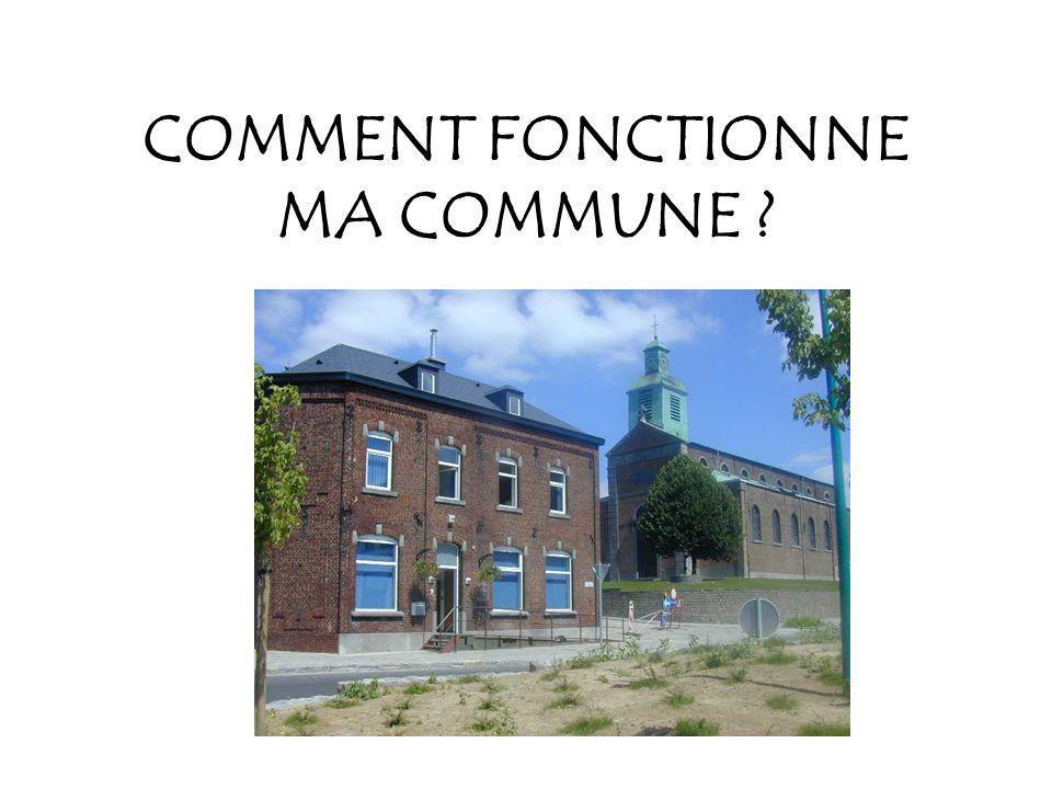 COMMENT FONCTIONNE MA COMMUNE ?