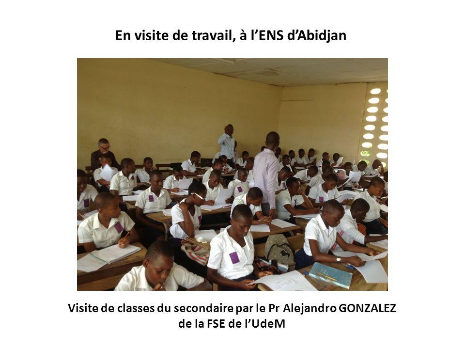 Visite de classes du secondaire par le Pr Alejandro GONZALEZ de la FSE de lUdeM En visite de travail, à lENS dAbidjan