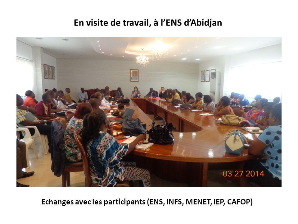 Echanges avec les participants (ENS, INFS, MENET, IEP, CAFOP) En visite de travail, à lENS dAbidjan