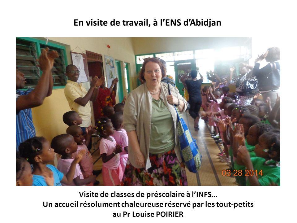 Visite de classes de préscolaire à lINFS… Un accueil résolument chaleureuse réservé par les tout-petits au Pr Louise POIRIER En visite de travail, à l