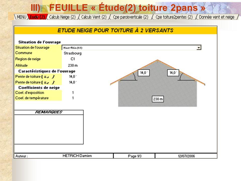 Paramètres spécifiques à louvrage : Situation de louvrage Dimensions de louvrage Coefficient de vent Zone de liste modifiable B) Neige III) FEUILLE «