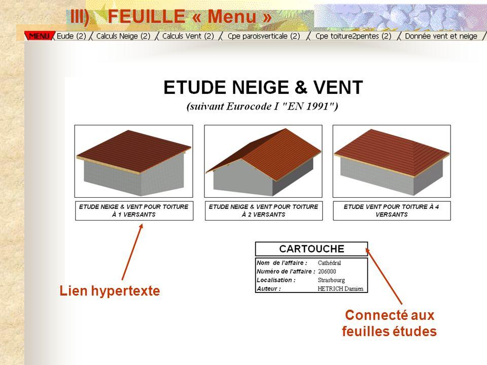 III) FEUILLE « Menu » Lien hypertexteConnecté aux feuilles études