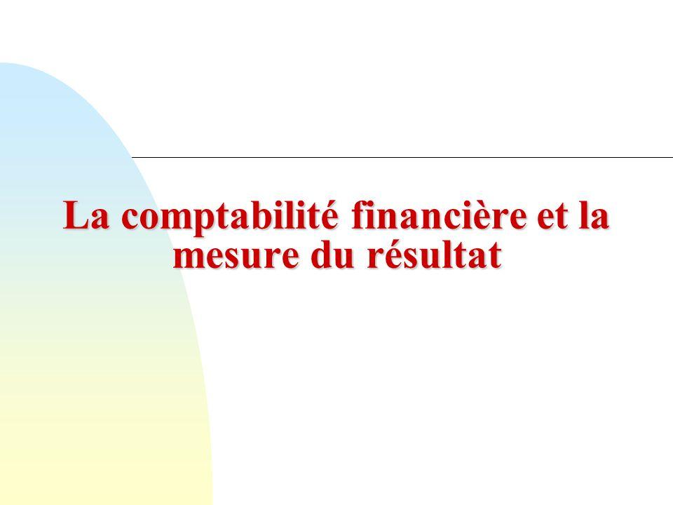 La comptabilité financière et la mesure du résultat