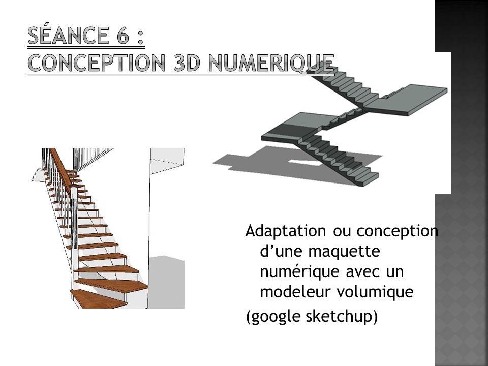 Adaptation ou conception dune maquette numérique avec un modeleur volumique (google sketchup)