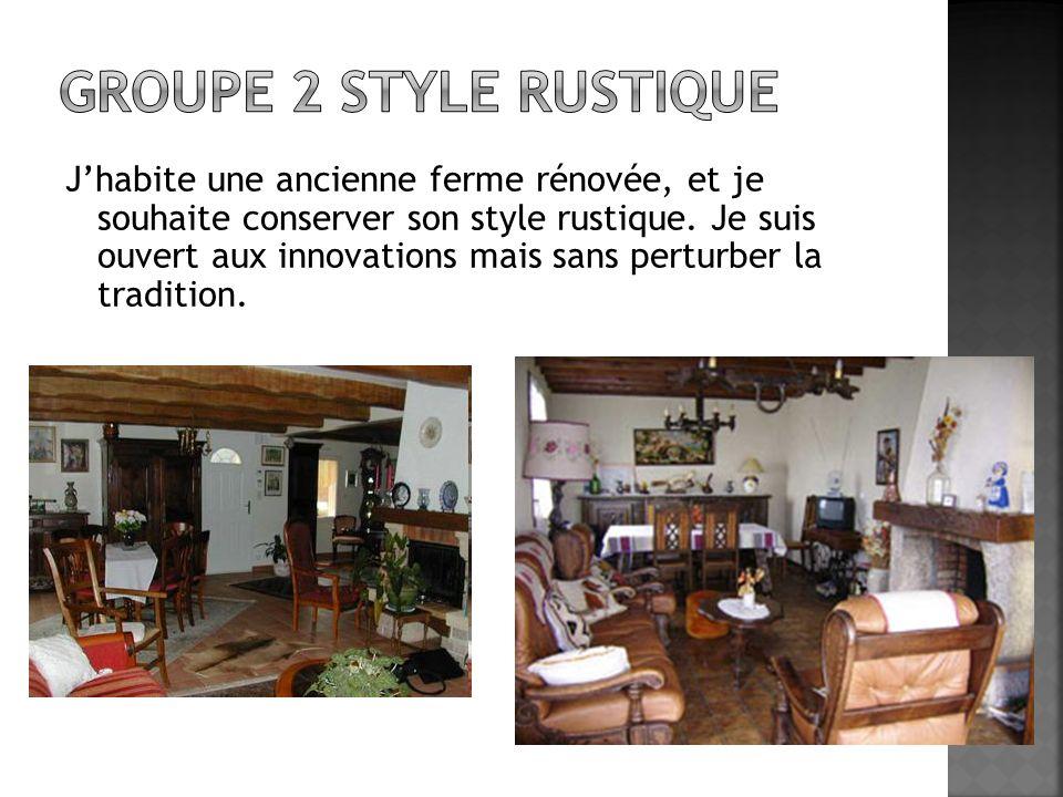 Jhabite une ancienne ferme rénovée, et je souhaite conserver son style rustique. Je suis ouvert aux innovations mais sans perturber la tradition.