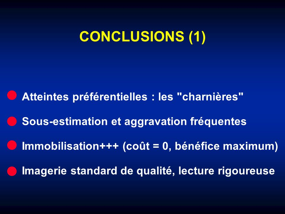 CONCLUSIONS (1) Atteintes préférentielles : les