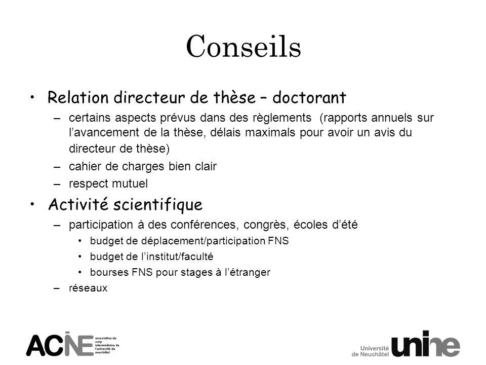 Conseils Relation directeur de thèse – doctorant –certains aspects prévus dans des règlements (rapports annuels sur lavancement de la thèse, délais ma