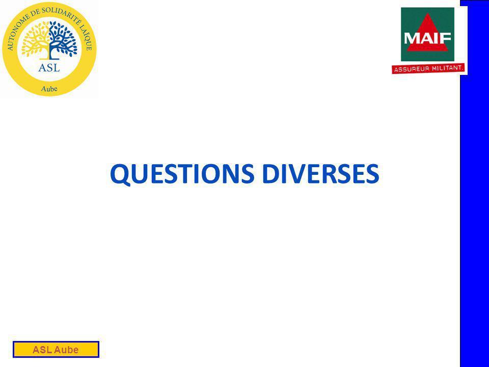 ASL Aube QUESTIONS DIVERSES