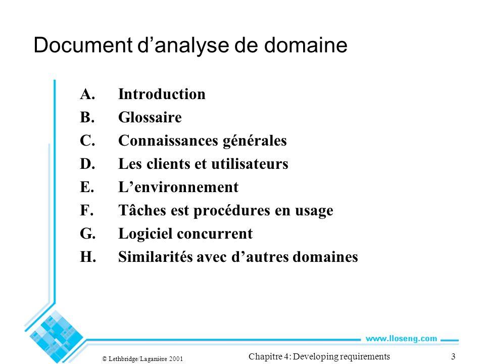 © Lethbridge/Laganière 2001 Chapitre 4: Developing requirements14 Comment décrire un cas-type.