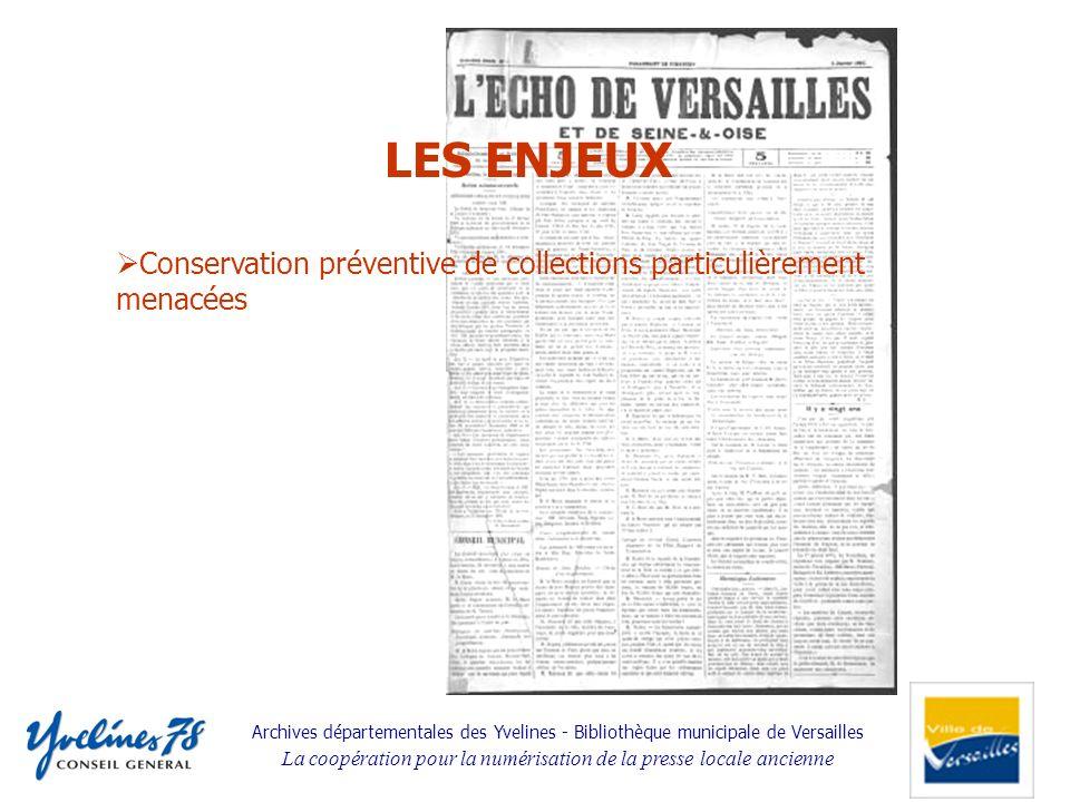 Archives départementales des Yvelines - Bibliothèque municipale de Versailles La coopération pour la numérisation de la presse locale ancienne Conserv