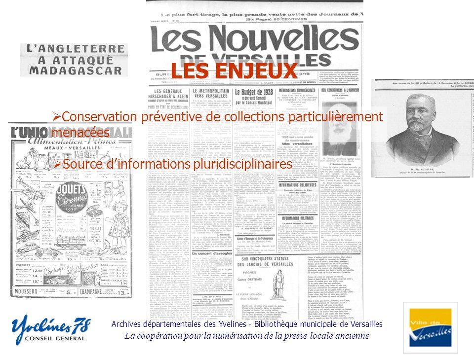 Archives départementales des Yvelines - Bibliothèque municipale de Versailles La coopération pour la numérisation de la presse locale ancienne Source