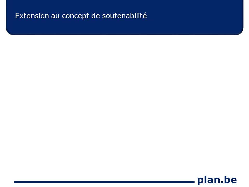plan.be Extension au concept de soutenabilité