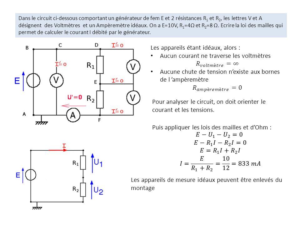 Dans le circuit ci-dessous comportant un générateur de fem E et 2 résistances R 1 et R 2, les lettres V et A désignent des Voltmètres et un Ampèremètr