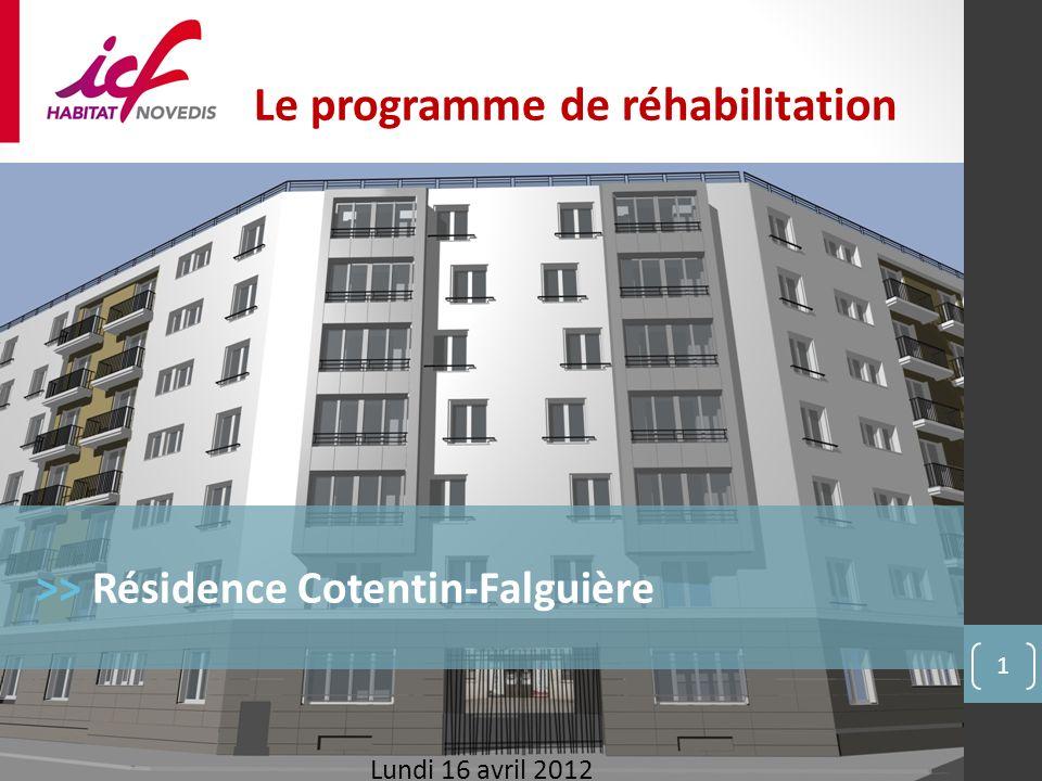 1 Le programme de réhabilitation >> Résidence Cotentin-Falguière Lundi 16 avril 2012