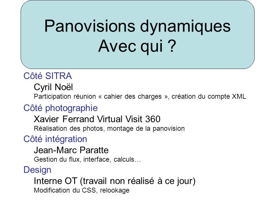 Côté SITRA Cyril Noël Participation réunion « cahier des charges », création du compte XML Côté photographie Xavier Ferrand Virtual Visit 360 Réalisat