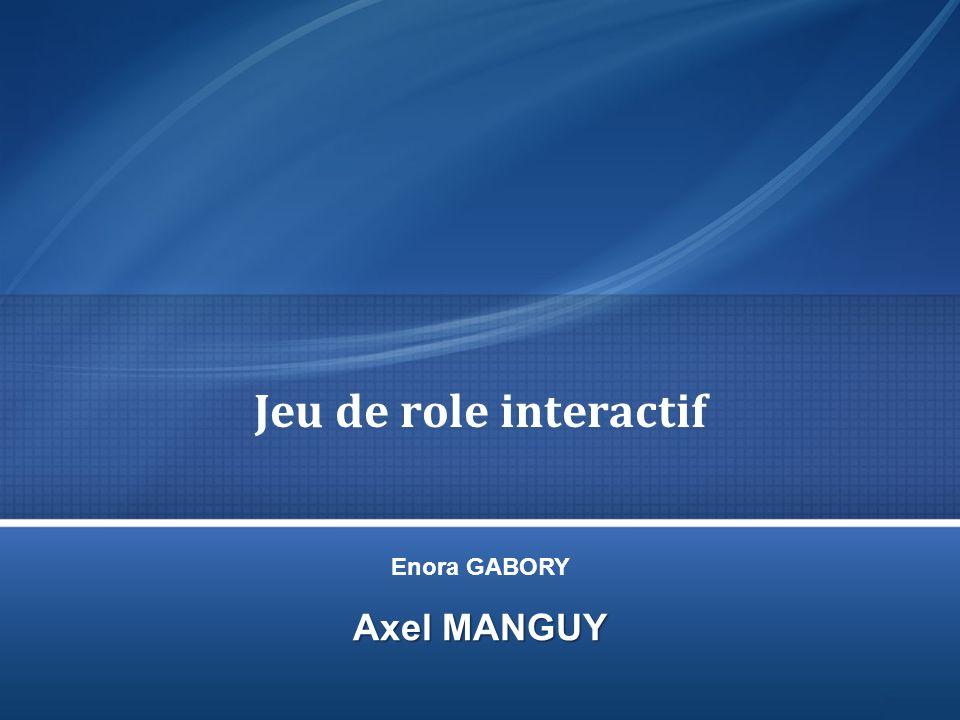 Jeu de role interactif Axel MANGUY Enora GABORY