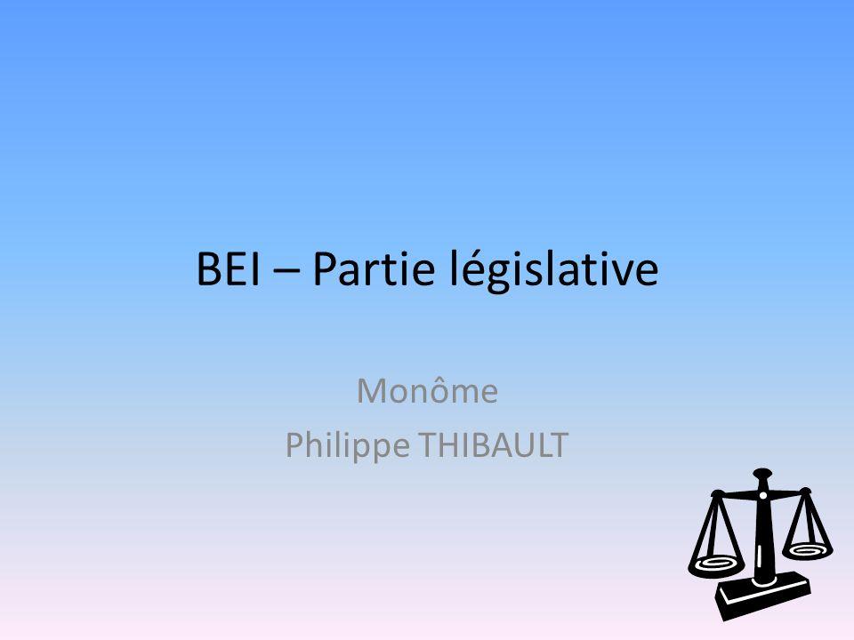 BEI – Partie législative Monôme Philippe THIBAULT