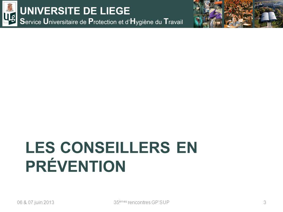 LES CONSEILLERS EN PRÉVENTION 06 & 07 juin 201335 èmes rencontres GPSUP3