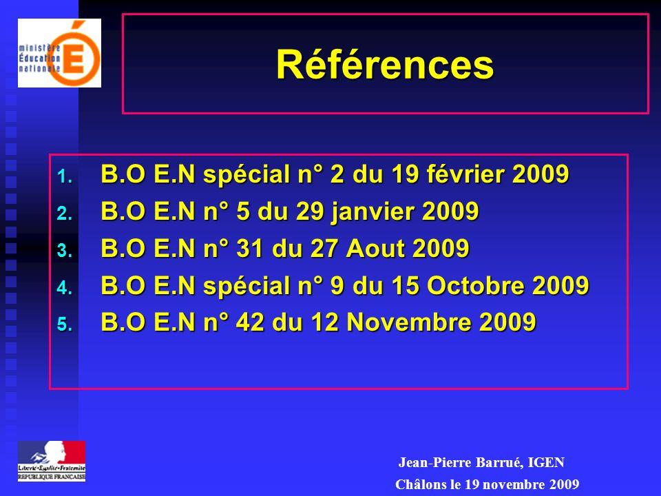 Références 1.B.O E.N spécial n° 2 du 19 février 2009 2.