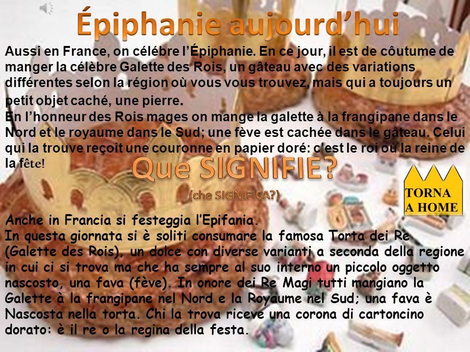 Aussi en France, on célébre lÉpiphanie.