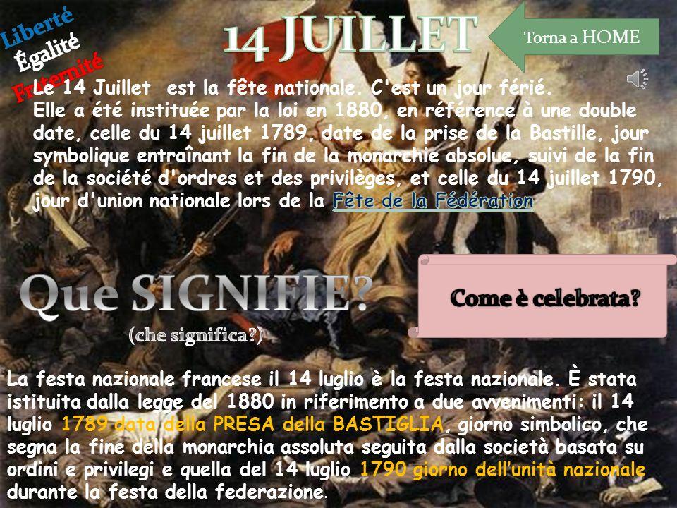La fête nationale française (le 14 Juillet) est la fête nationale de la France.