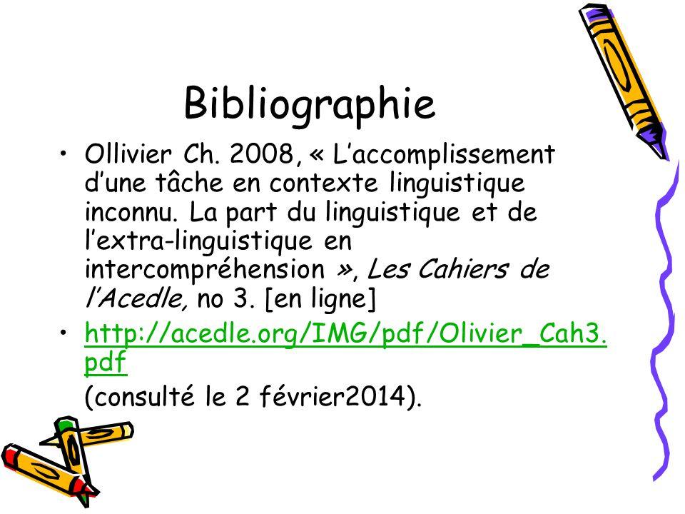 Bibliographie Ollivier Ch. 2008, « Laccomplissement dune tâche en contexte linguistique inconnu.