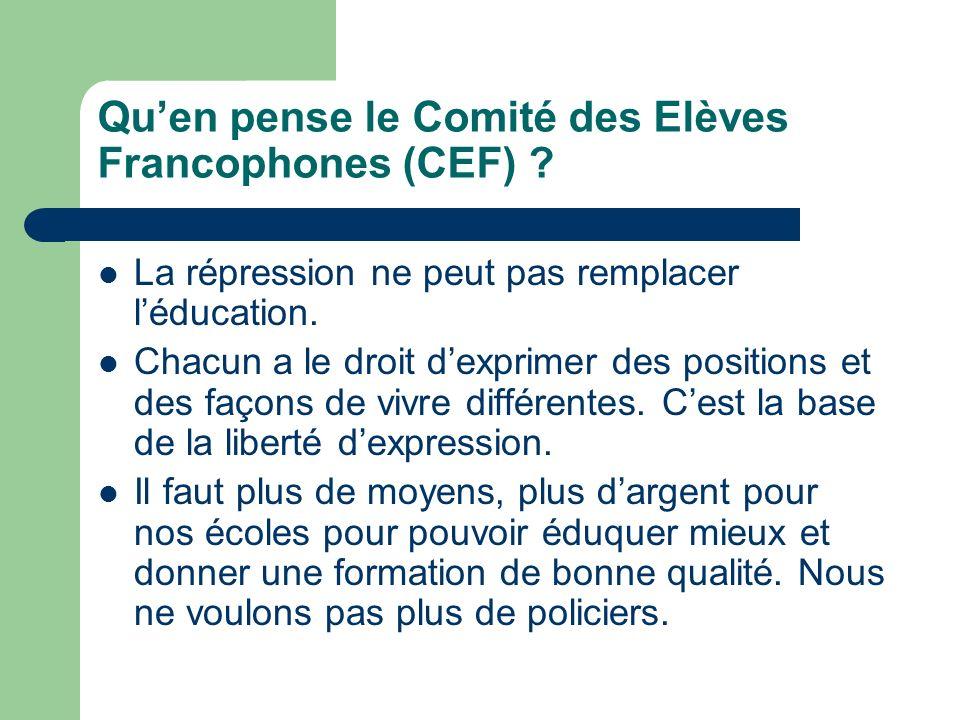 Quen pense le Comité des Elèves Francophones (CEF) .