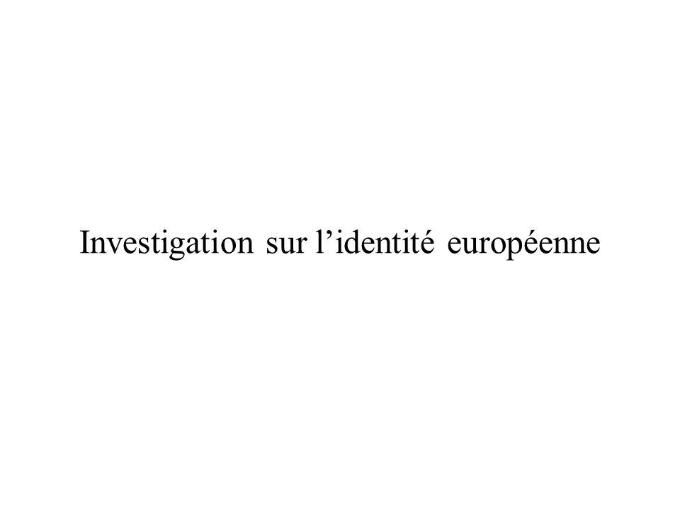 Investigation sur lidentité européenne