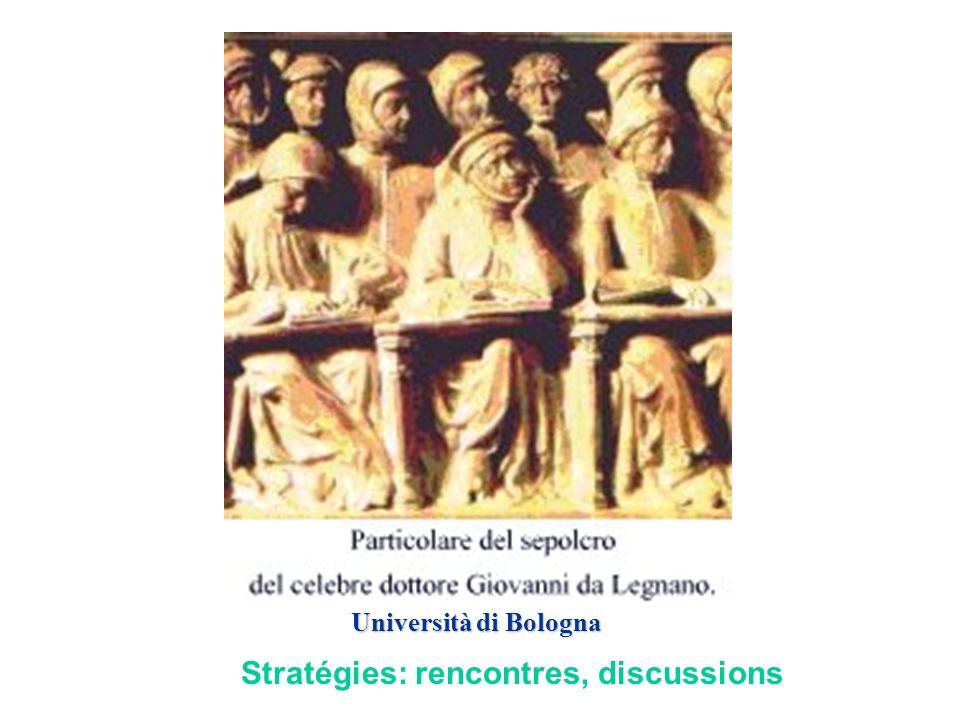 Stratégies: rencontres, discussions Università di Bologna
