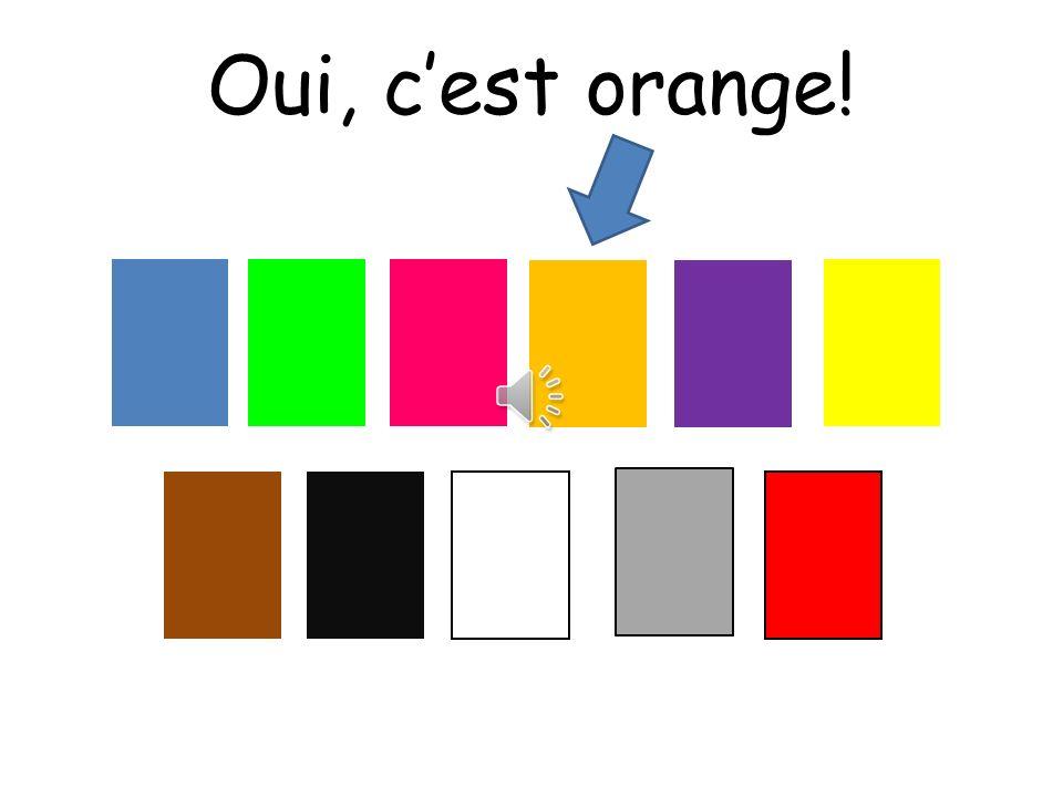 Oui, cest orange!