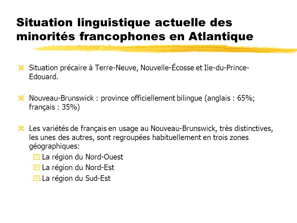 Particularités des textes en français acadien zLangue orale zNon standardisée à lécrit zArchaïsmes zEmprunts à langlais et langues amérindiennes zLangue mixte