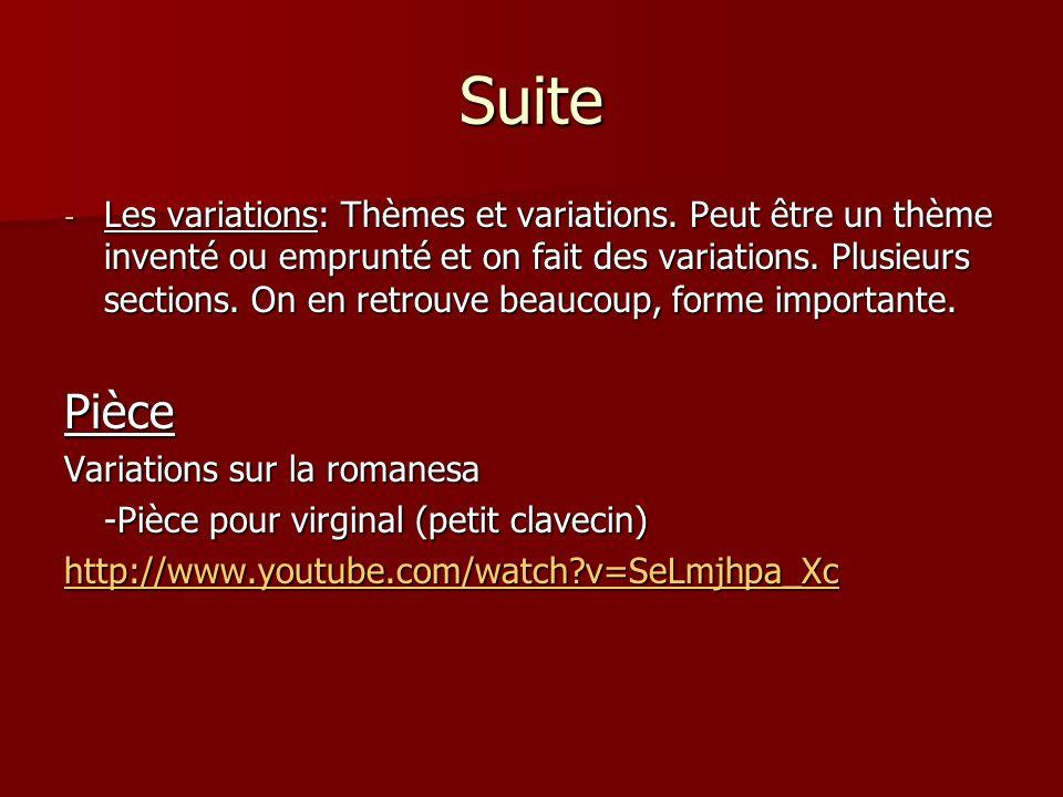 Suite - Les variations: Thèmes et variations.