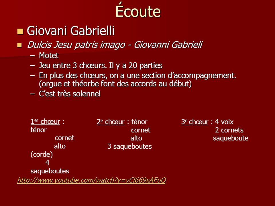 Écoute Giovani Gabrielli Giovani Gabrielli Dulcis Jesu patris imago - Giovanni Gabrieli Dulcis Jesu patris imago - Giovanni Gabrieli –Motet –Jeu entre 3 chœurs.