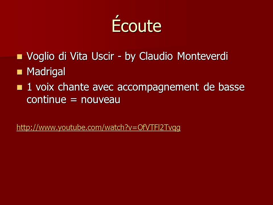 Écoute Voglio di Vita Uscir - by Claudio Monteverdi Voglio di Vita Uscir - by Claudio Monteverdi Madrigal Madrigal 1 voix chante avec accompagnement d