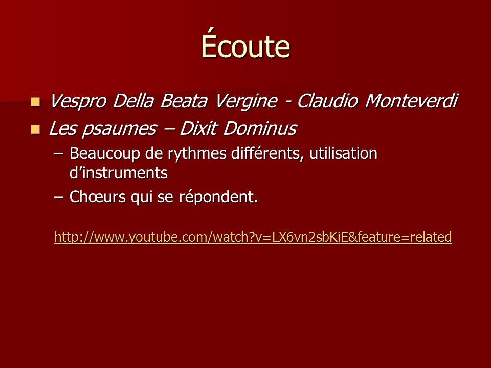Écoute Vespro Della Beata Vergine - Claudio Monteverdi Vespro Della Beata Vergine - Claudio Monteverdi Les psaumes – Dixit Dominus Les psaumes – Dixit