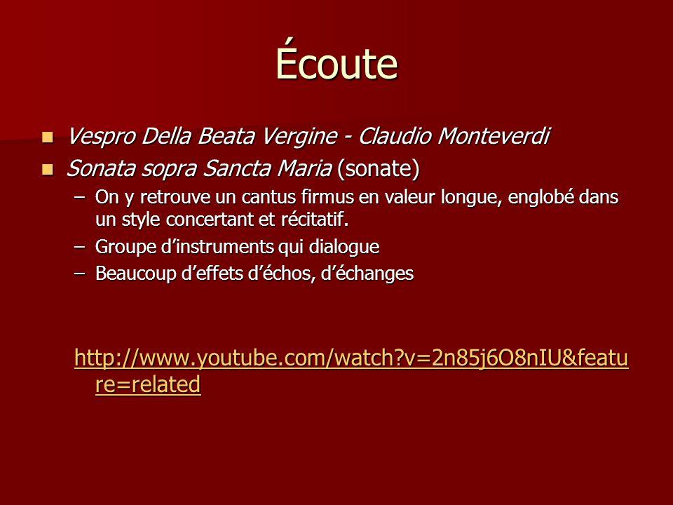 Écoute Vespro Della Beata Vergine - Claudio Monteverdi Vespro Della Beata Vergine - Claudio Monteverdi Sonata sopra Sancta Maria (sonate) Sonata sopra Sancta Maria (sonate) –On y retrouve un cantus firmus en valeur longue, englobé dans un style concertant et récitatif.