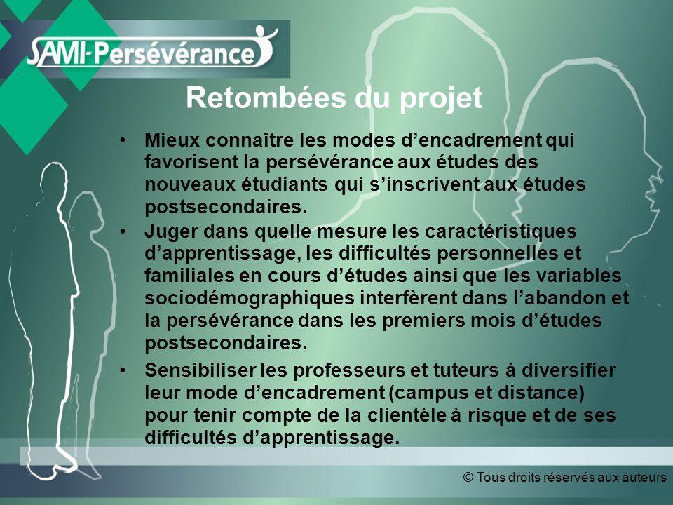 Retombées du projet Mieux connaître les modes dencadrement qui favorisent la persévérance aux études des nouveaux étudiants qui sinscrivent aux études postsecondaires.