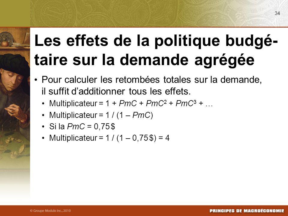 Pour calculer les retombées totales sur la demande, il suffit dadditionner tous les effets. Multiplicateur = 1 + PmC + PmC 2 + PmC 3 + … Multiplicateu