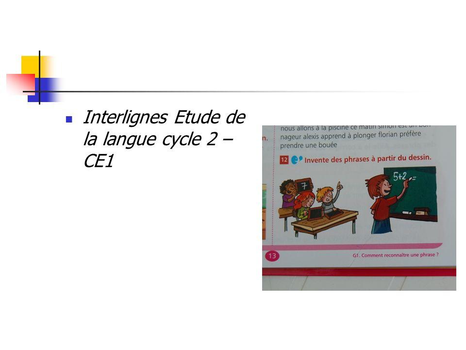Interlignes Etude de la langue cycle 2 – CE1