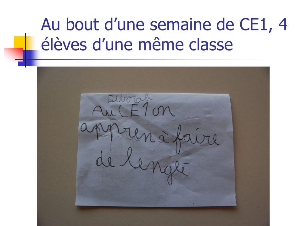 Au bout dune semaine de CE1, 4 élèves dune même classe