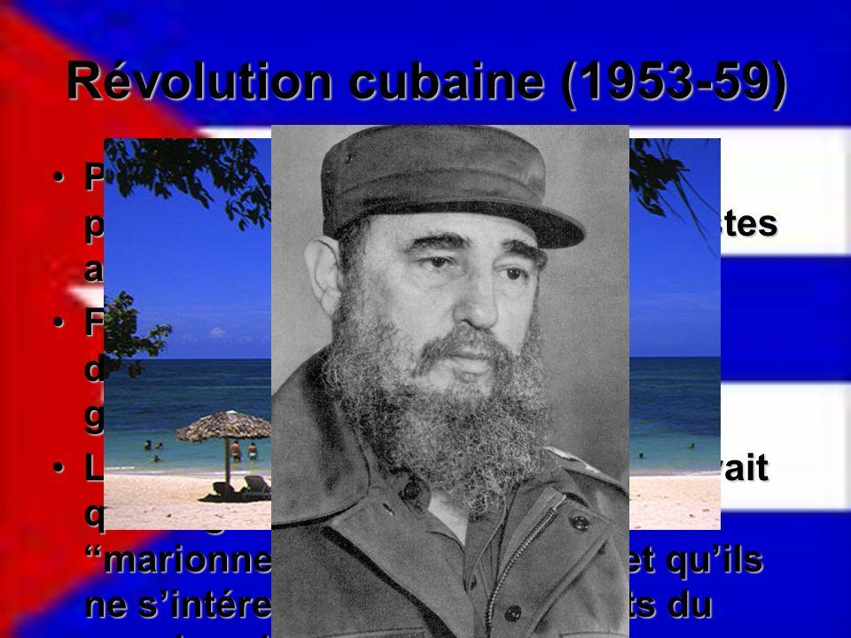 Révolution cubaine (1953-59) Pré-1953 Cuba était la destination préférée des commerçants et touristes américains.Pré-1953 Cuba était la destination pr