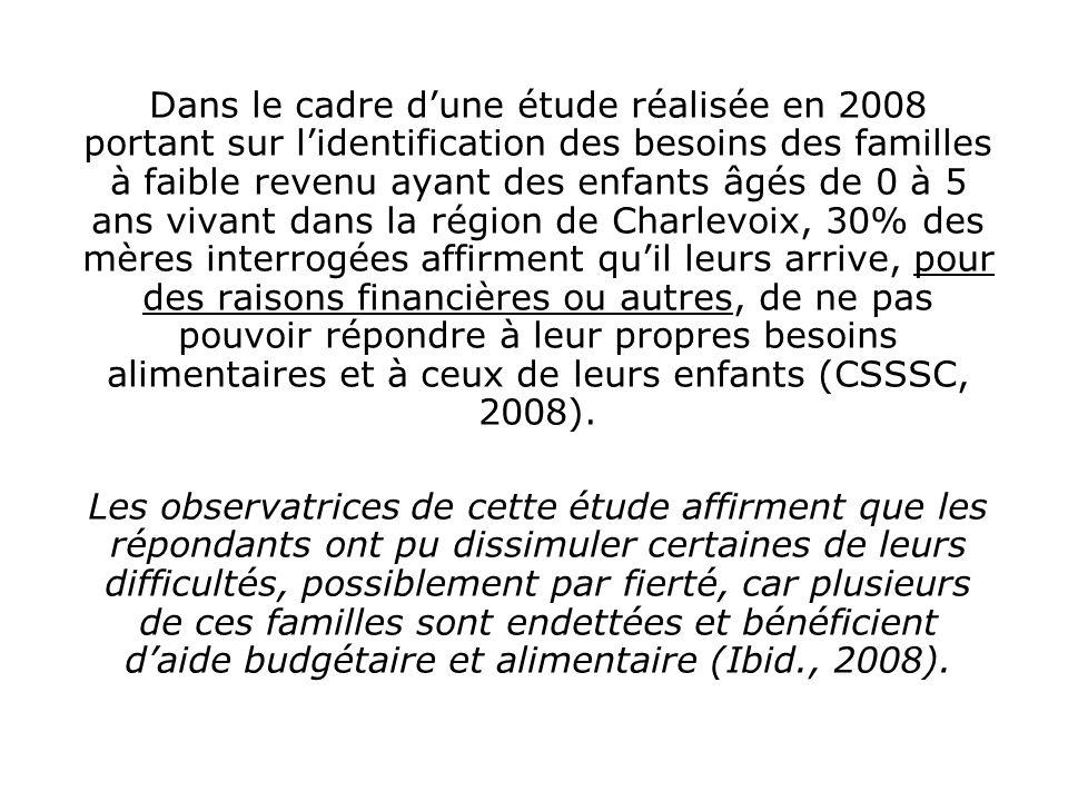 Dans le cadre dune étude réalisée en 2008 portant sur lidentification des besoins des familles à faible revenu ayant des enfants âgés de 0 à 5 ans viv
