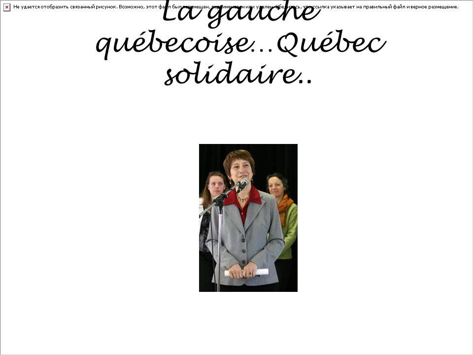 La gauche québecoise…Québec solidaire..
