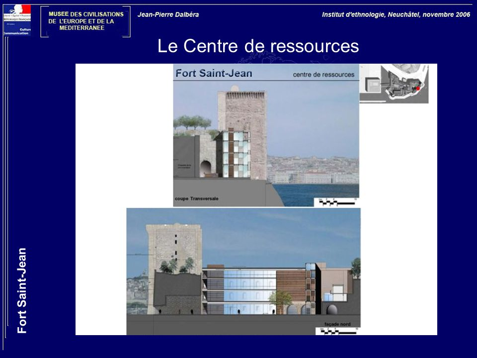 Le Centre de ressources Fort Saint-Jean