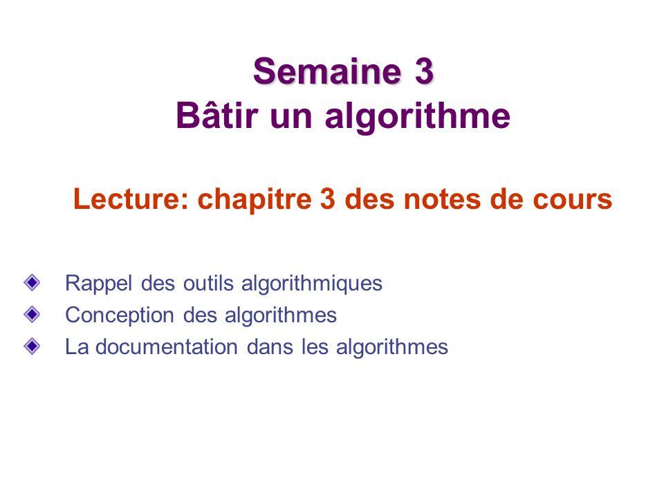 Les blocs algorithmiques Utilisés afin de découper un algorithme en plusieurs sous- tâches.
