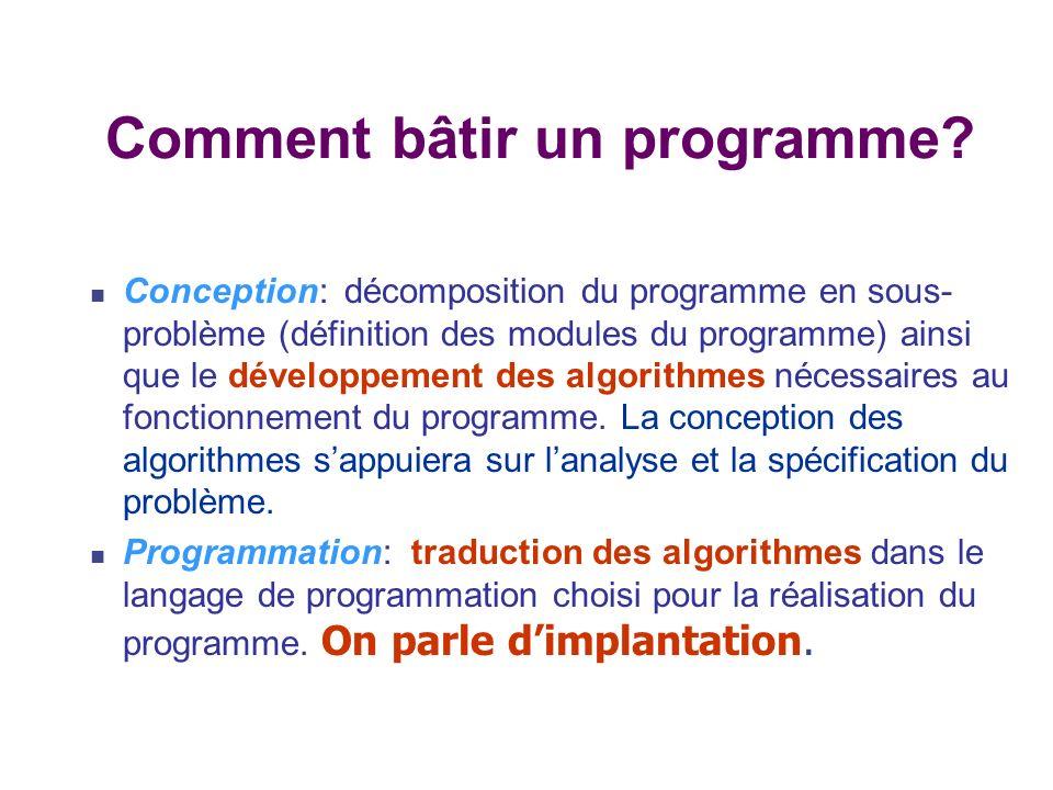Expression construite à partir de constantes, de variables et d opérateurs Evaluation lors de l exécution Valeur dépendant de l état du programme Exemple: x x + 1 Définition explicite du flot de contrôle => Suite ordonnée d actions qui modifient l état du processus Changement détat