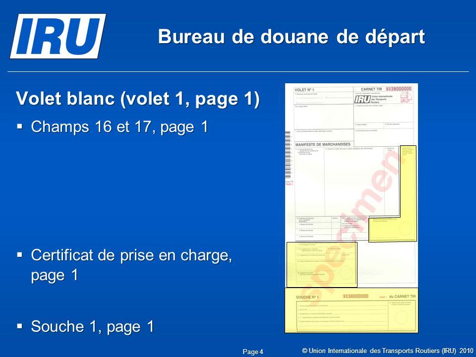 Bureau de douane de départ Volet blanc (volet 1, page 1) Champs 16 et 17, page 1 Champs 16 et 17, page 1 Certificat de prise en charge, page 1 Certifi