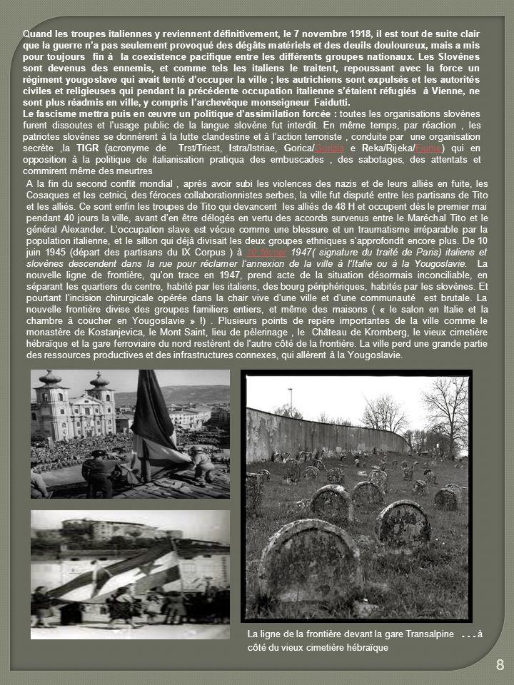 9 9 Mais le mur de Gorizia nest pas le mur de Berlin, comme dailleurs la Yougoslavie de Tito nest pas lAllemagne de Honecker Le bout méridional du rideau de fer est tout à fait perméable, et pendant toutes les années de la guerre froide un lien profond persiste entre la ville et la campagne des ses alentours.